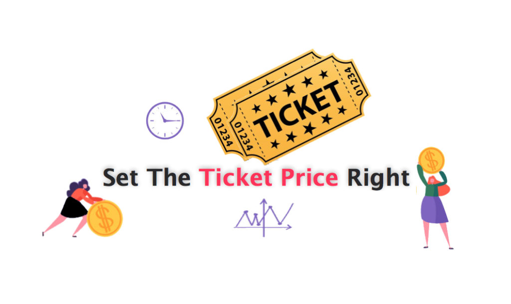 Set the ticket price right
