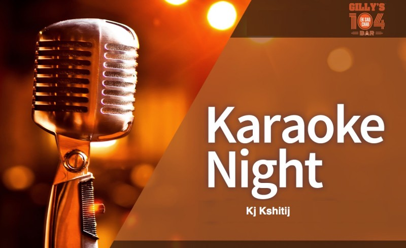 Best of Bollywood Karaoke With Kj Kshitij At Gilly's 104 Bar