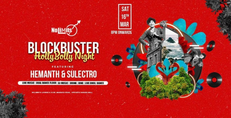 Biggest Saturday Event 'Blockbuster Holly-Bollywood' DJ Hemanth At Nolimmits