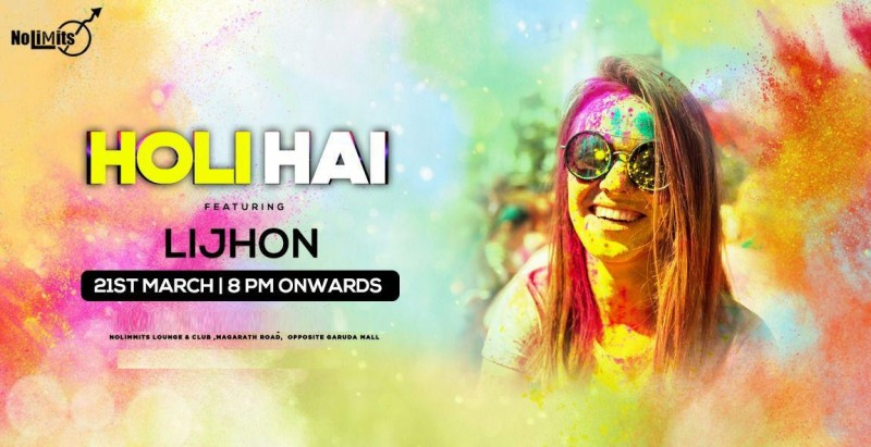 "Holi Hai -The Festival of Colours"" Ft. DJ Lijohn At Nolimmits"