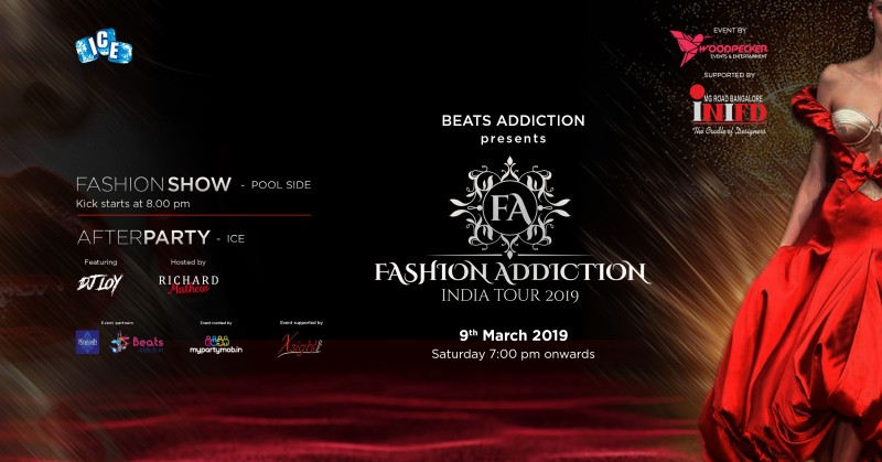 Fashion Addiction India Tour 2019 (Fashion Show & Afterparty)