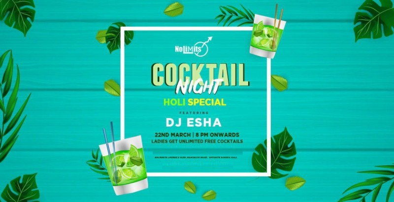 Friday Cocktail Night Ft. Dj Esha At Nolimmits