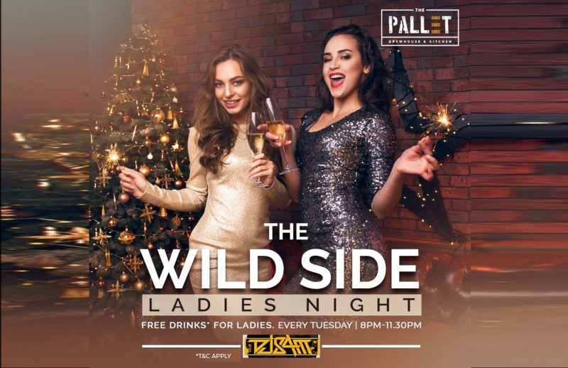 The Wild Side Ladies Night 2nd April Ft. DJ Sam At The Pallet - Brewhouse & Kitchen