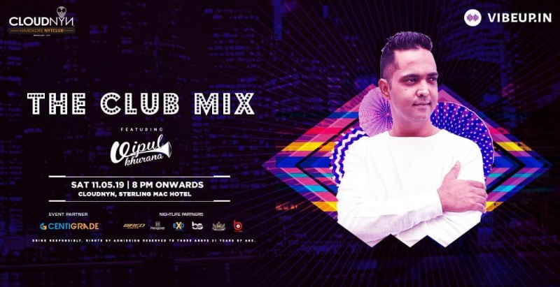 TheClubMix ft. Vipul Khurana, 11th May | CloudNYN.