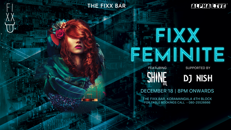 Fixx Feminite an Exclusive Ladies Night