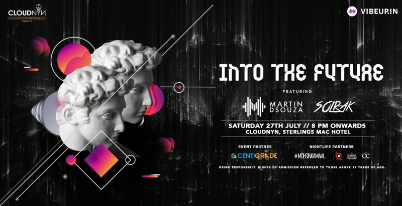 Into The Future ft. Martin Dsouza, 27th July | CloudNYN