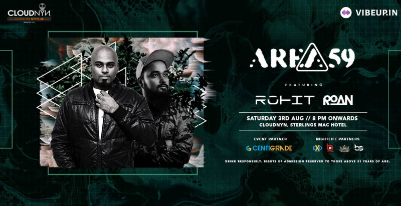 Area59 ft. DJ Rohit & Roan, 3rd Aug | CloudNYN