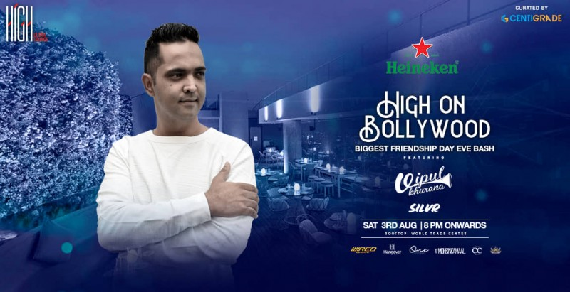 High On Bollywood ft. Vipul Khurana, 3rd Aug | HIGH