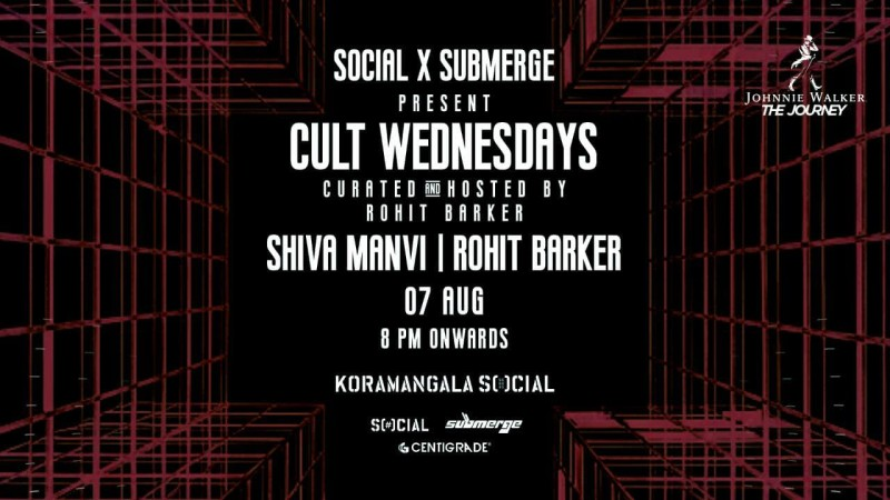 Cult Wednesdays ft. Rohit Barker & Shiva Manvi | 7th Aug