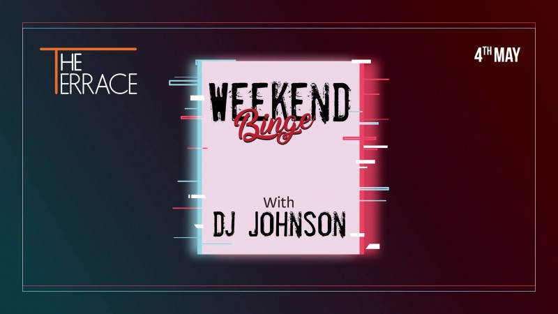 Saturday Weekend Binge with DJ Johnson At Gillys Redefined