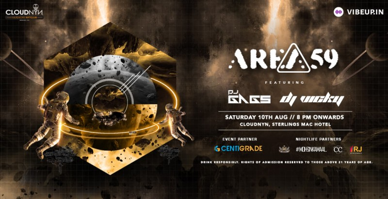 Area59 ft. DJ Gags & Vicky, 10th Aug | CloudNYN