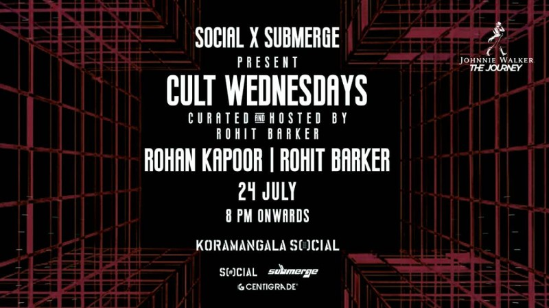 Social X Submerge presents Cult Wednesdays | 24th July