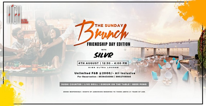 The Sunday Brunch - Friendship Day Edition at HIGH | 4th Aug