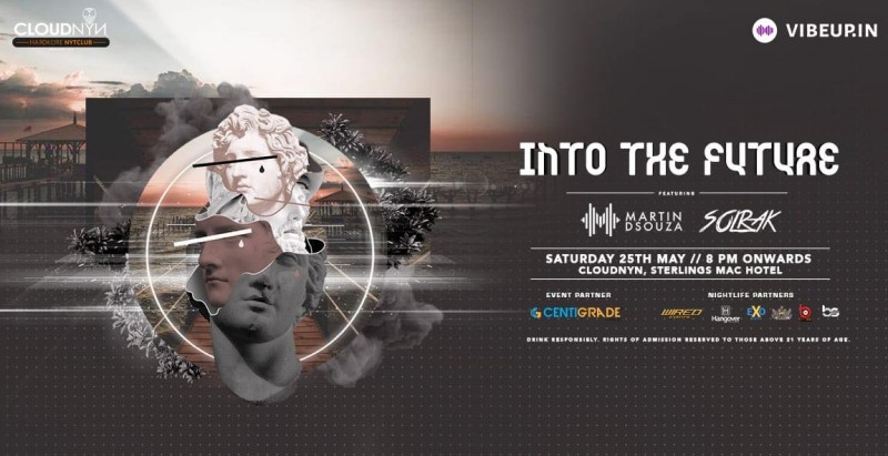Into The Future ft. Martin Dsouza, 25th May | CloudNYN.