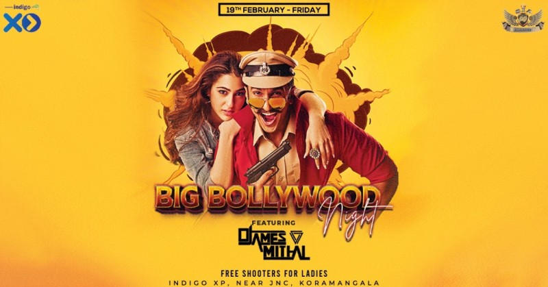 Big Bollywood Night Ft James Miithal   Indigo XP