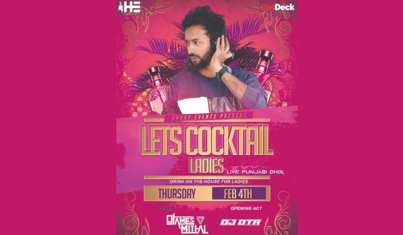 Let's Cocktail Ladies - Ft James Miithal   Skydeck