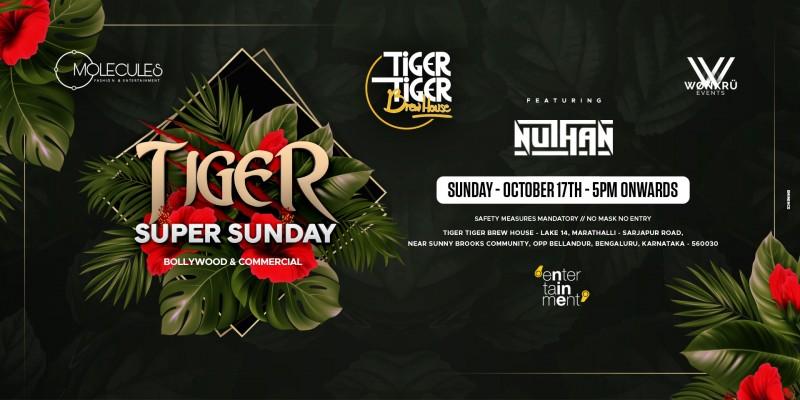 Tiger Super Sunday   Tiger Tiger Brew house