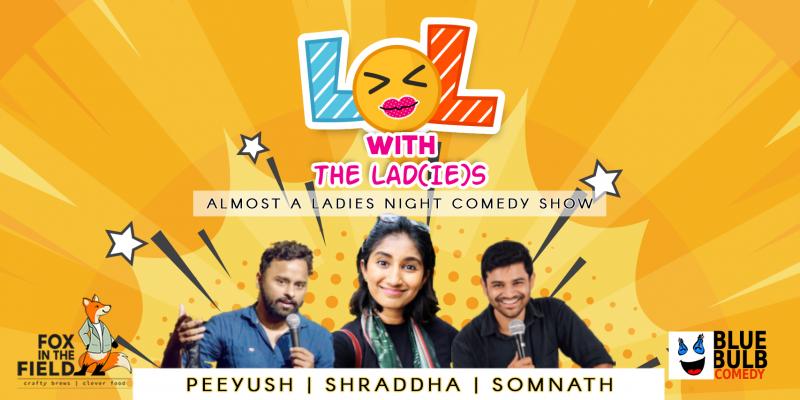 LoL with The Lad(ie)s - Almost a Ladies Night Comedy Show